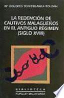 La redención de cautivos malagueños en el Antiguo Régimen