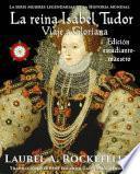 La reina Isabel Tudor