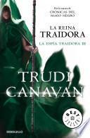 La reina traidora / The Traitor Queen