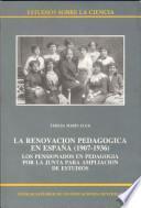 La renovación pedagógica en España (1907-1936)