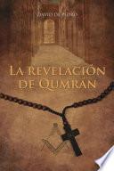 La revelacion de Qumran