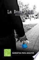 La rosa azul