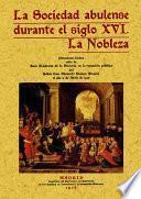 La sociedad abulense durante el siglo XVI