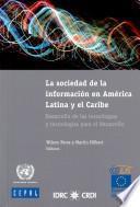 La sociedad de la información en América Latina y el Caribe