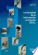 La Sociedad de la Información en España 2016