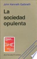 La sociedad opulenta