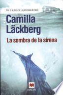 La Sombra de la Sirena = The Shadow of the Mermaid