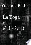 LA TOGA Y EL DIVÁN II (Los misteriosos nuevos casos de Alejandro)