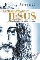 La vida mística de Jesús