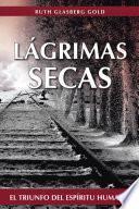 LÁGRIMAS SECAS