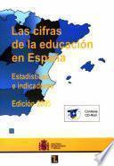 Las cifras de la educación en España. Estadísticas e indicadores. Edición 2005