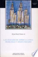 Las ciudades de América latina: problemas y oportunidades