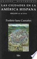 Las ciudades en la América hispana