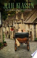 Las damas de Ivy Cottage (Historias de Ivy Hill 2)