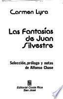 Las fantasías de Juan Silvestre
