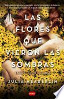 Las flores que vieron las sombras (Black Eyed Susans)