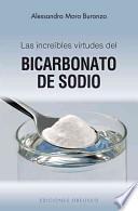 Las increíbles propiedades del bicarbonato de sodio