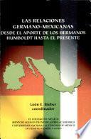 Las relaciones germano-mexicanas