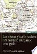 Las sectas y su invasión del mundo hispano