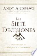 Las siete decisiones