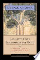 Las Siete Leyes Espirituales del Éxito - Una Hora de Sabiduría