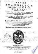 Laurea euangelica hecha de varios discursos predicables