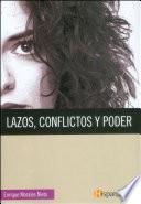 Lazos, conflictos y poder