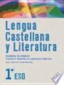 Lengua Castellana y Literatura 1o ESO. Cuaderno de refuerzo
