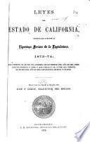 Leyes del estado de California, decretadas durante la vigésima sesión de la Legislatura, 1873-74