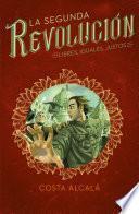 Libres, Iguales, Justos (La Segunda Revolución 3)