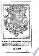 Libro de grandezas y cosas memorables de Espana, agora de nuevo fecho y copilado