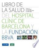 Libro de la salud del Hospital Clínic de Barcelona y la Fundación BBVA