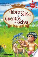 Libro de la selva y cuentos de la selva