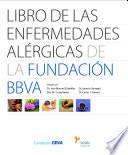 Libro de las enfermedades alérgicas de la Fundación BBVA