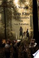 Lina Klay: La Trovadora de las Estrellas Capitulo 2
