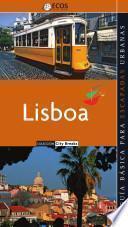 Lisboa. Preparar el viaje: guía práctica