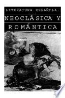 Literatura española: neoclásica y romántica