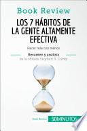 Los 7 hábitos de la gente altamente efectiva de Stephen R. Covey (Análisis de la obra)