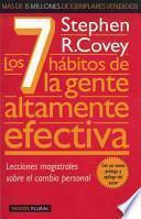 Los 7 habitos de la gente altamente efectiva / The Seven Habits of Highly Effective People