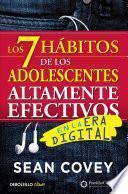 Los 7 Hábitos de Los Adolescentes Altamente Efectivos / The 7 Habits of Highly Effective Teens