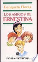 Los amigos de Ernestina