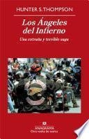 Los Ángeles del Infierno: Una extraña y terrible saga