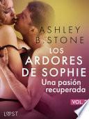 Los ardores de Sophie 2: una pasión recuperada - una novela corta erótica