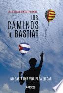 Los caminos de Bastiat