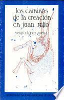 Los caminos de la creación en Juan Rulfo