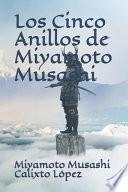 Los Cinco Anillos de Miyamoto Musashi