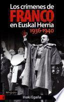 Los crímenes de Franco en Euskal Herria, 1936-1940