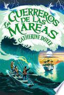 Los guerreros de las mareas