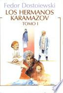 Los Hermanos Karamazov Tomo 1