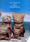 Los ídolos de las islas prometidas